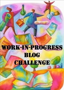 Work-in-Progress Blog Challenge